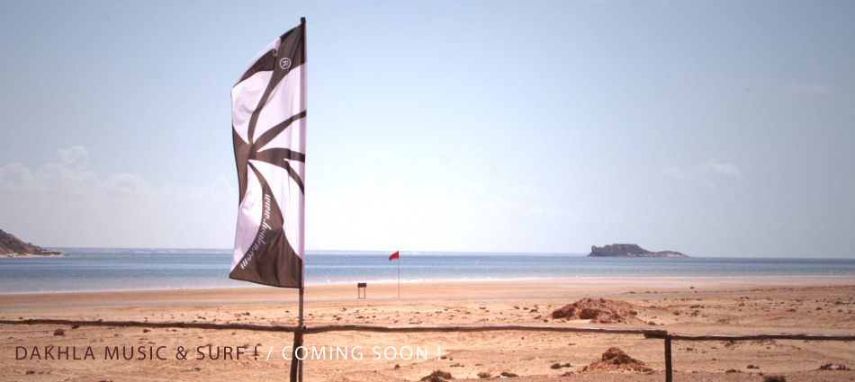 Dakhla music & surf : coming soon !